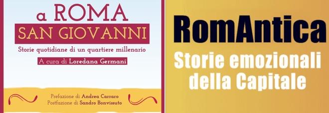 A Roma San Giovanni: storie quotidiane di un quartiere millenario raccolte da Loredana Germani