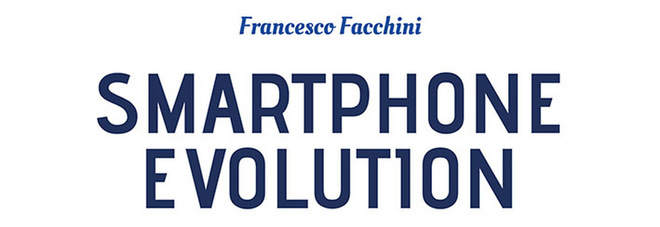 """Francesco Facchini: «Con """"Smartphone Evolution"""" vi spiego il telefonino di oggi e soprattutto di domani»"""