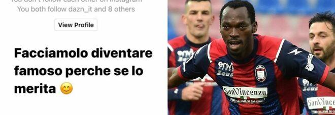 Simy, insulti choc all'attaccante del Crotone: «Godo se tuo figlio muore». E lui pubblica tutto su Instagram