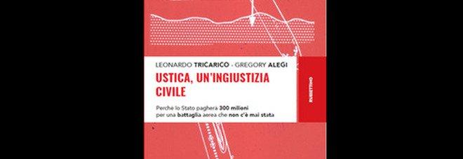 """""""Ustica, un'ingiustizia civile"""", a 40 anni dalla tragedia la presentazione del volume al Circolo Canottieri Aniene"""