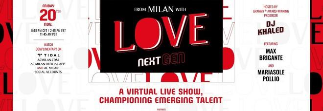"""""""FromMilanwithLoveNextGen"""", l'evento digitale dedicato a musica, giovani e talento"""