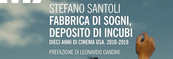 Dieci anni di cinema americano, da Tarantino a Chazelle: il libro di Stefano Santoli