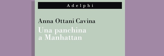 Una panchina a Manhattan, Anna Ottani Cavina e la scoperta della grande bellezza inseguendo le mostre