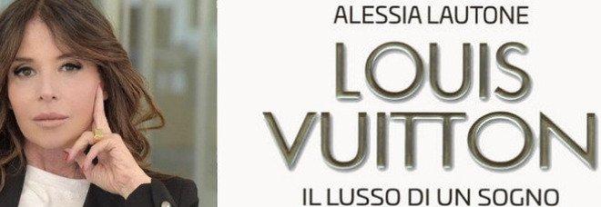 Alessia Lautone e l'ascesa di Louis Vuitton, quando il lusso viaggia in un baule