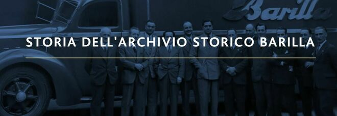 L'archivio storico della Barilla promosso dai Beni Culturali: «Un luogo che racconta la storia dell'Italia»