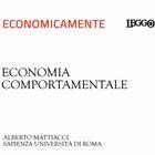 ECONOMICAMENTE Economia comportamentale, non c'è solo la ragione